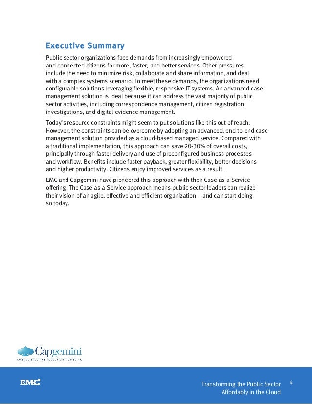 Executive SummaryPublic sector organizations face demands from increasingly empoweredand connected citizens for more, fast...