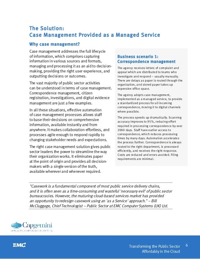 The Solution:Case Management Provided as a Managed ServiceWhy case management?Case management addresses the full lifecycle...