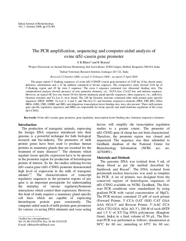 Indian Journal of Biotechnology Vol. 7, October 2008, pp 478-481  The PCR amplification, sequencing and computer-aided ana...