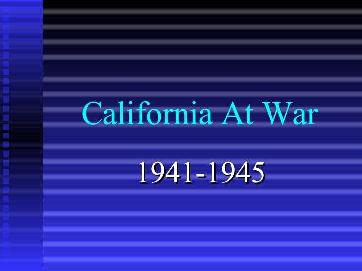 California At War 1941-1945