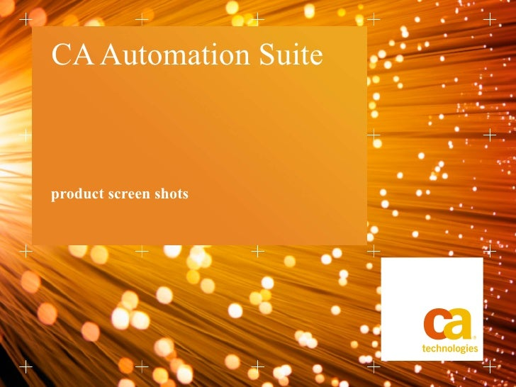 CA Automation Suite product screen shots