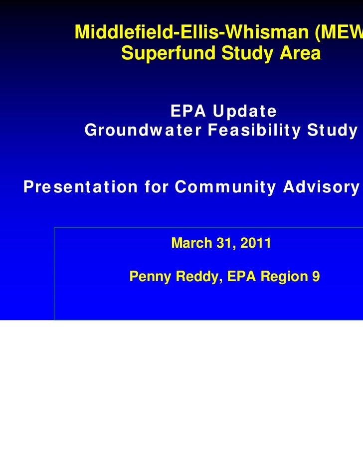 Middlefield-Ellis-Whisman (MEW)          Superfund Study Area             EPA Update      Groundwater Feasibility StudyPre...