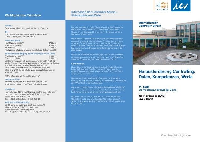 Herausforderung Controlling: Daten, Kompetenzen, Werte 11. CAB Controlling Advantage Bonn 12. November 2015 GWZ Bonn Inter...
