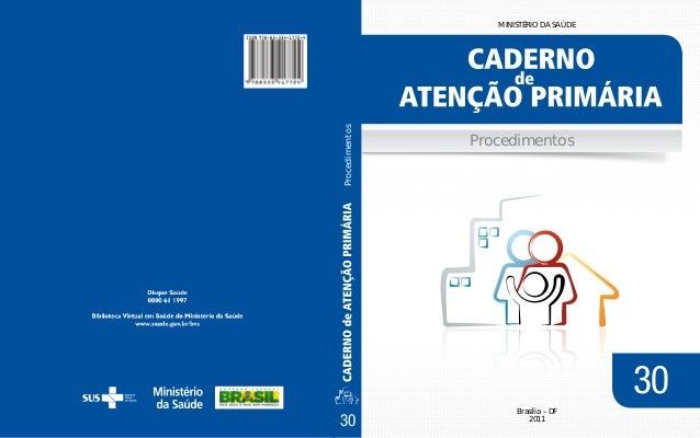 Procedimentos  MINISTÉRIO DA SAÚDE  Procedimentos  30 30  Brasília – DF 2011