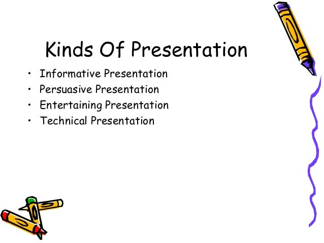 Kinds of presentation