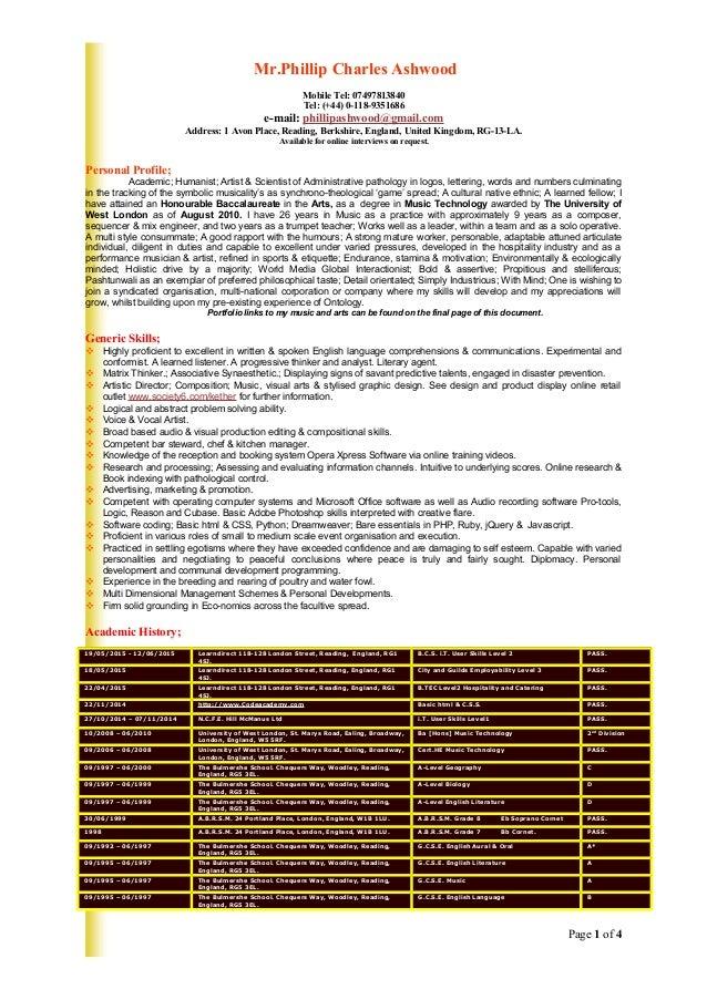 Mr.Phillip Charles Ashwood Mobile Tel: 07497813840 Tel: (+44) 0-118-9351686 e-mail: phillipashwood@gmail.com Address: 1 Av...