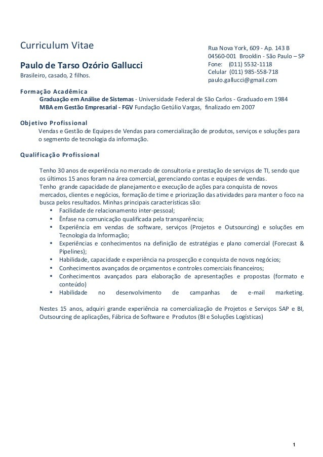 1    Curriculum  Vitae      Paulo  de  Tarso  Ozório  Gallucci   Brasileiro,  ca...