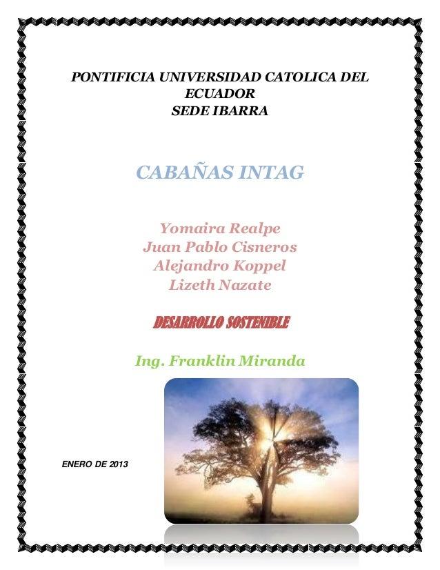 PONTIFICIA UNIVERSIDAD CATOLICA DEL               ECUADOR             SEDE IBARRA                CABAÑAS INTAG            ...