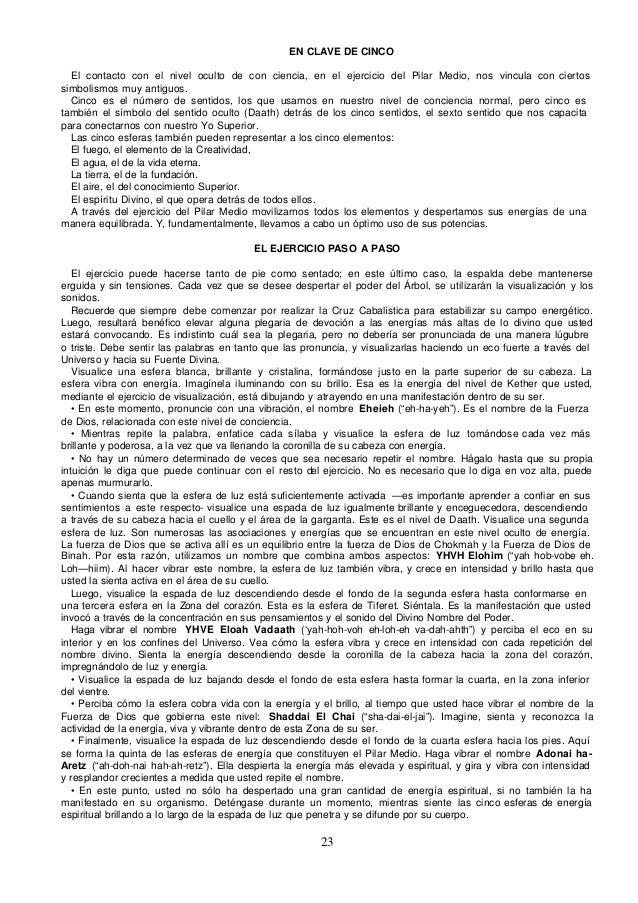 EN CLAVE DE CINCO  El contacto con el nivel oculto de con ciencia, en el ejercicio del Pilar Medio, nos vincula con cierto...