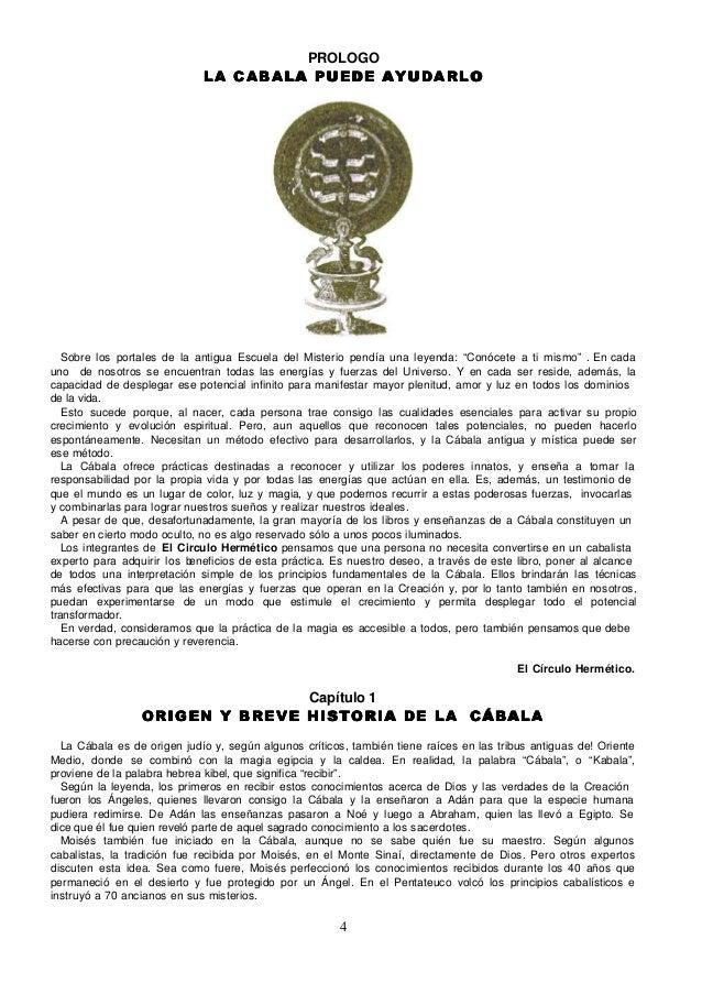 PROLOGO                             LA CABALA PUEDE AYUDARLO   Sobre los portales de la antigua Escuela del Misterio pendí...