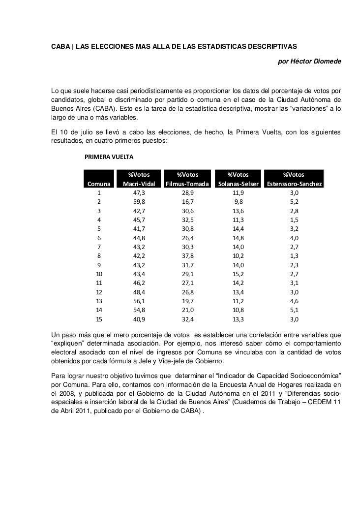 CABA | LAS ELECCIONES MAS ALLA DE LAS ESTADISTICAS DESCRIPTIVAS<br />por Héctor Diomede<br />Lo que suele hacerse casi per...