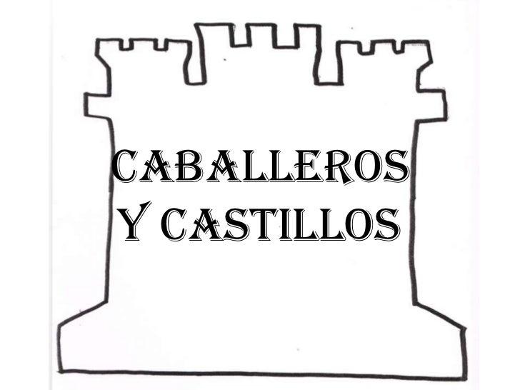 CABALLEROSY CASTILLOS
