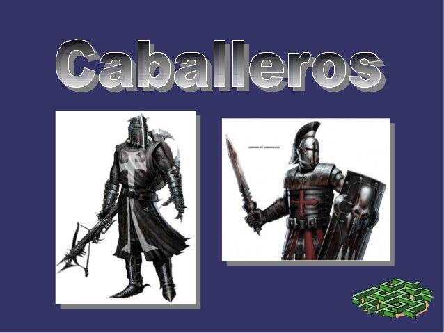 Los caballeros eran guerreros que montaban a caballo de la Europa medieval que servían al rey o a otro señor feudal como c...