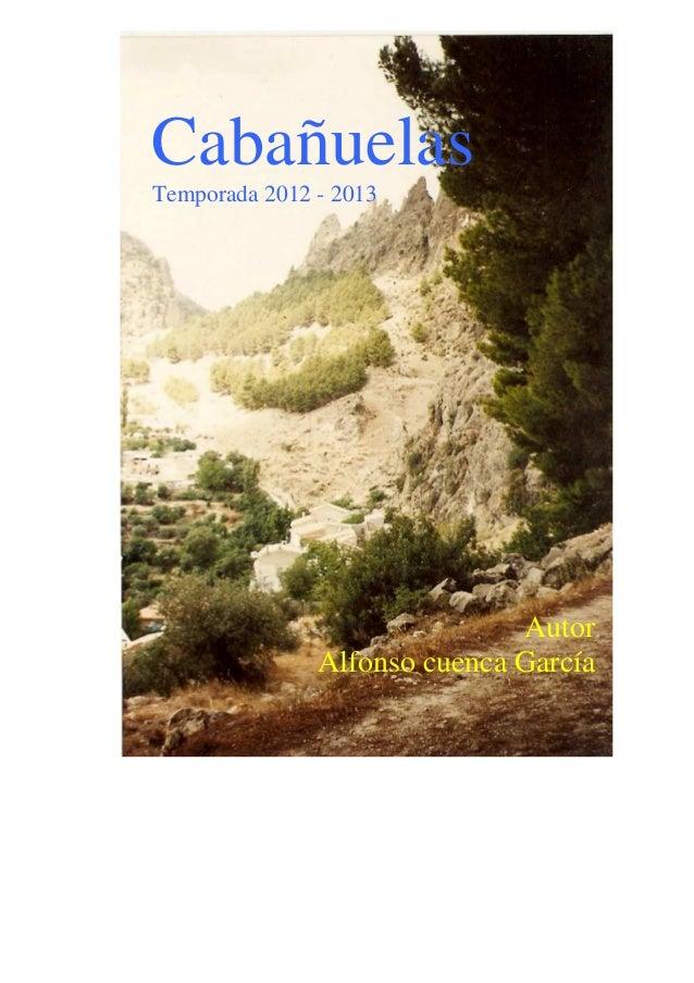 CabañuelasTemporada 2012 - 2013                              Autor               Alfonso cuenca García