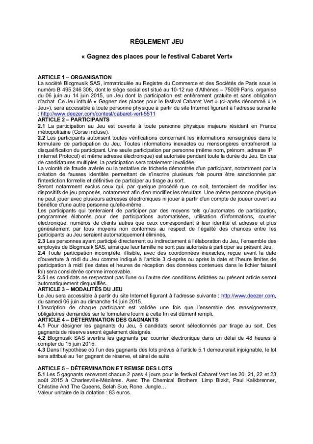 RÉGLEMENT JEU « Gagnez des places pour le festival Cabaret Vert» ARTICLE 1 – ORGANISATION La société Blogmusik SAS, immatr...