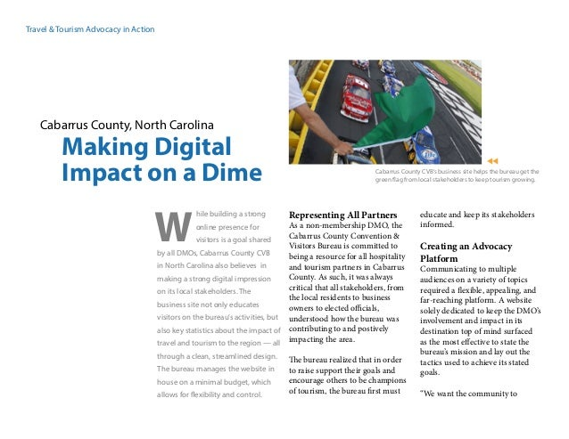 Travel & Tourism Advocacy in Action Cabarrus County, North Carolina Making Digital Impact on a Dime hile building a strong...