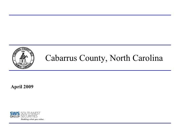 Cabarrus County, North Carolina April 2009