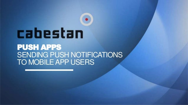 PUSH APPS SENDING PUSH NOTIFICATIONS TO MOBILEAPP USERS