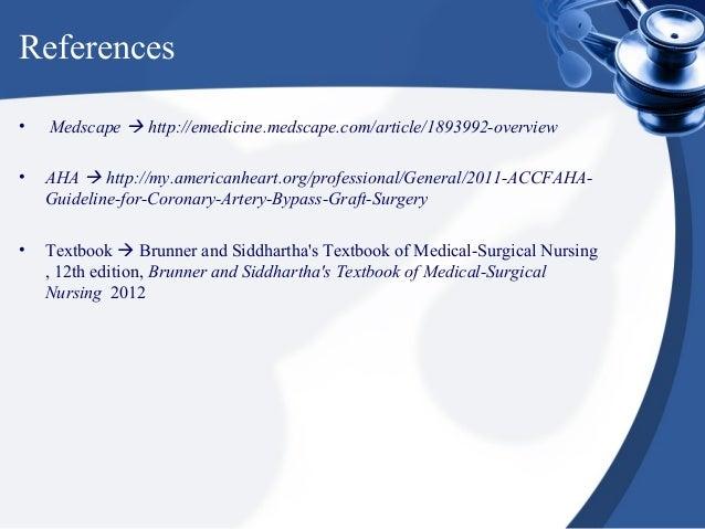 References•   Medscape  http://emedicine.medscape.com/article/1893992-overview•   AHA  http://my.americanheart.org/profe...