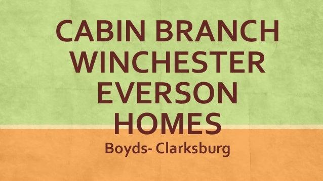 CABIN BRANCH WINCHESTER EVERSON HOMES Boyds- Clarksburg