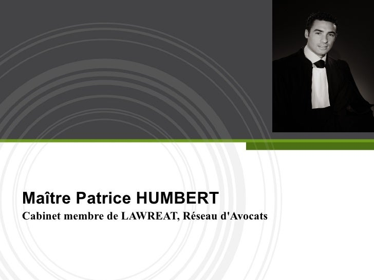 Maître Patrice HUMBERT Cabinet membre de LAWREAT, Réseau d'Avocats