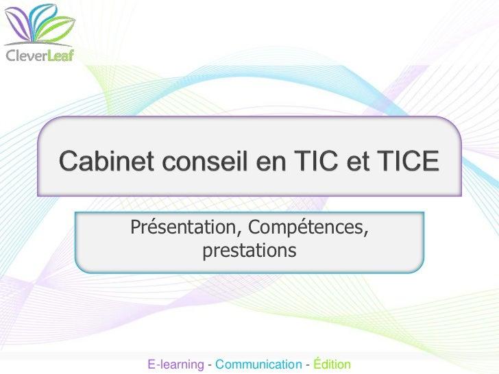 Présentation, Compétences,        prestations E-learning - Communication - Édition