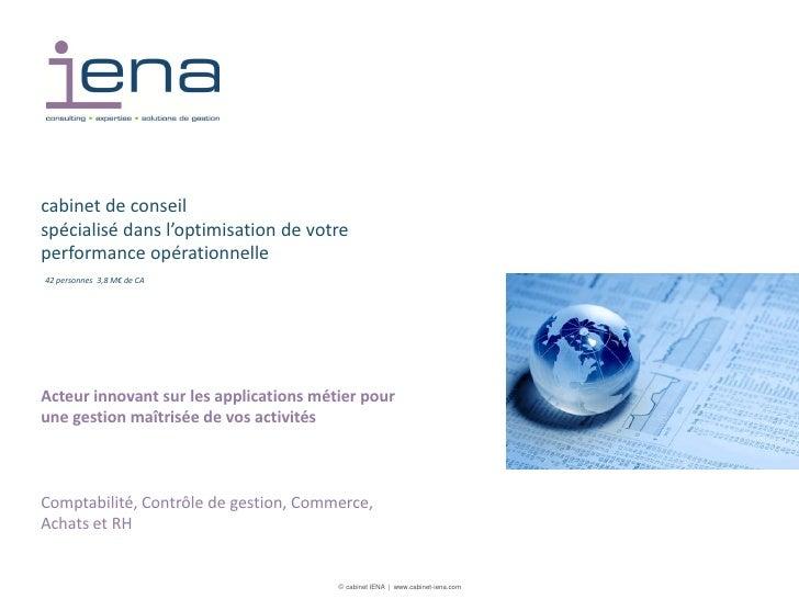 cabinet de conseilspécialisé dans l'optimisation de votreperformance opérationnelle42 personnes 3,8 M€ de CAActeur innovan...