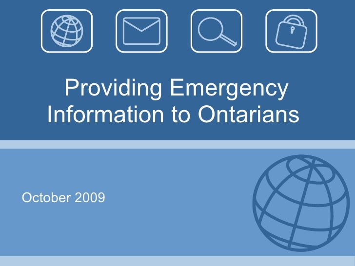 Providing Emergency Information to Ontarians October 2009