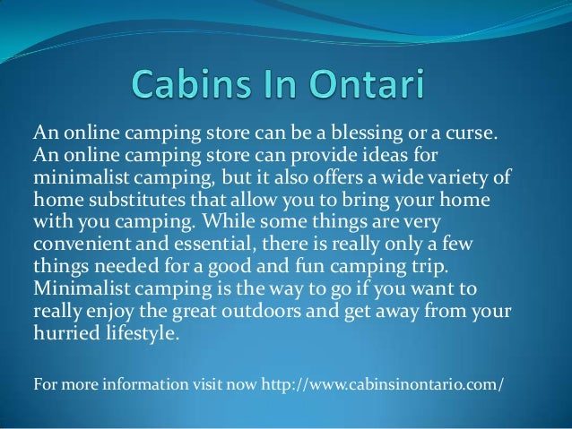 An online camping store can be a blessing or a curse. An online camping store can provide ideas for minimalist camping, bu...