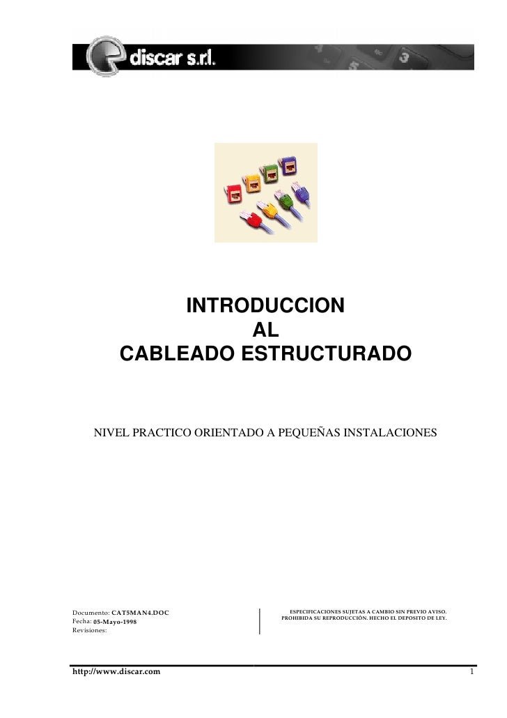 INTRODUCCION                      AL            CABLEADO ESTRUCTURADO        NIVEL PRACTICO ORIENTADO A PEQUEÑAS INSTALACI...