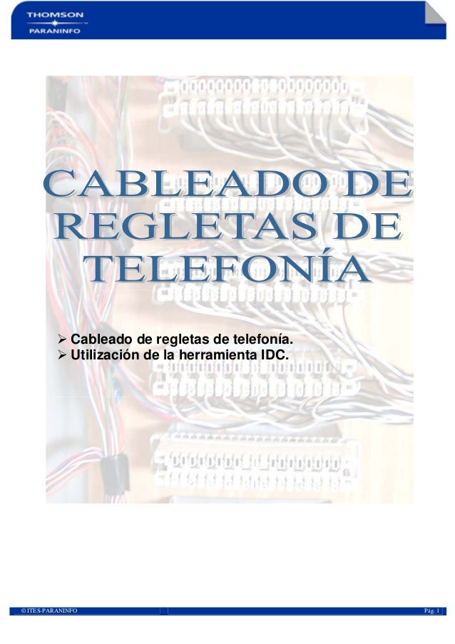 © ITES-PARANINFO Pág. 1Cableado de regletas de telefonía.Utilización de la herramienta IDC.