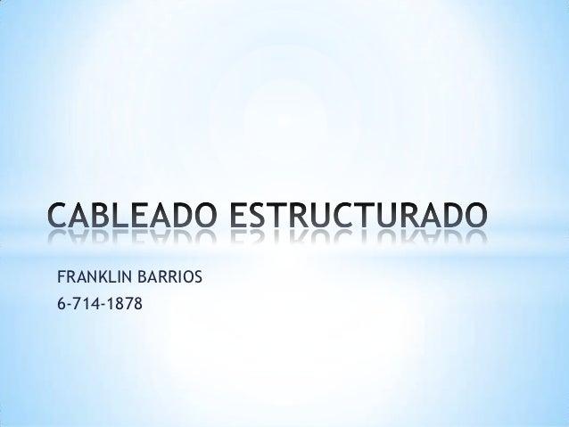 FRANKLIN BARRIOS6-714-1878
