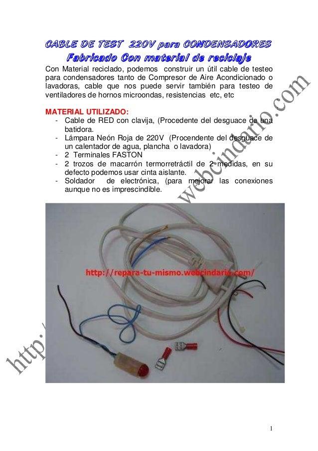 1 CABLE DE TEST 220V para CONDENSADORESCABLE DE TEST 220V para CONDENSADORESCABLE DE TEST 220V para CONDENSADORESCABLE DE ...