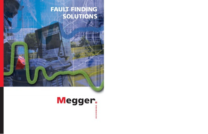 FAULT FINDING   SOLUTIONS            WWW.MEGGER.COM