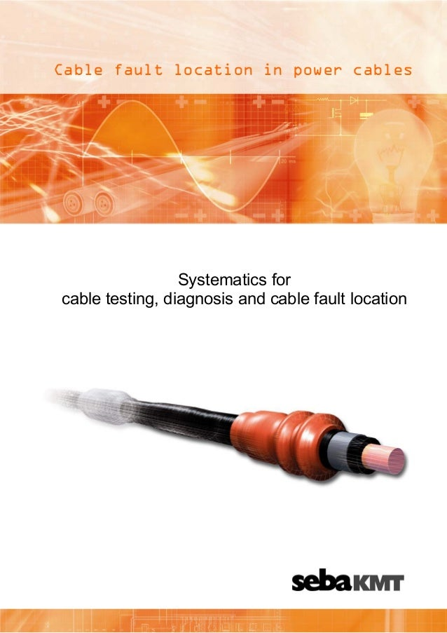 Cable Fault Locators : Seba kmt cable fault location in power cables guide