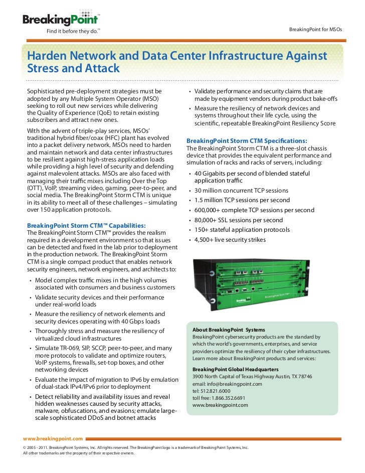 BreakingPoint for MSOs  Harden Network and Data Center Infrastructure Against  Stress and Attack  Sophisticated pre-deploy...