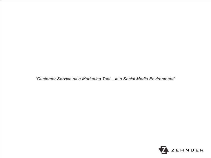 """Customer Service as a Marketing Tool – in a Social Media Environment"""
