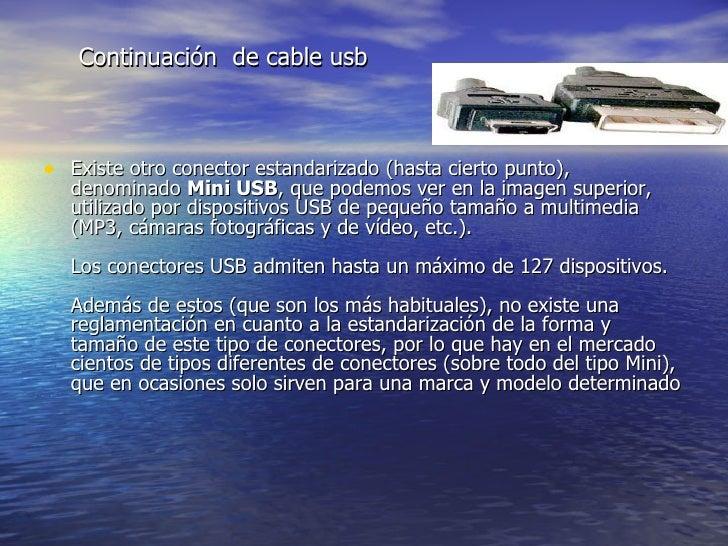 <ul><li>Existe otro conector estandarizado (hasta cierto punto), denominado  Mini USB , que podemos ver en la imagen super...