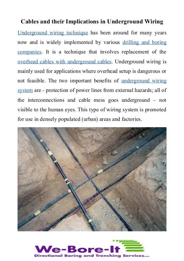 How cables in underground wiring are different than overhead? on underground wire in shorts, underground transmission, underground generator,