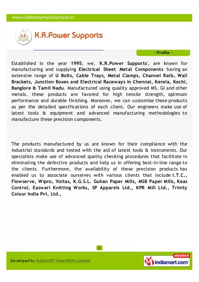 - Profile -Established in the year 1995, we, K.R.Power Supports, are known formanufacturing and supplying Electrical Sheet...