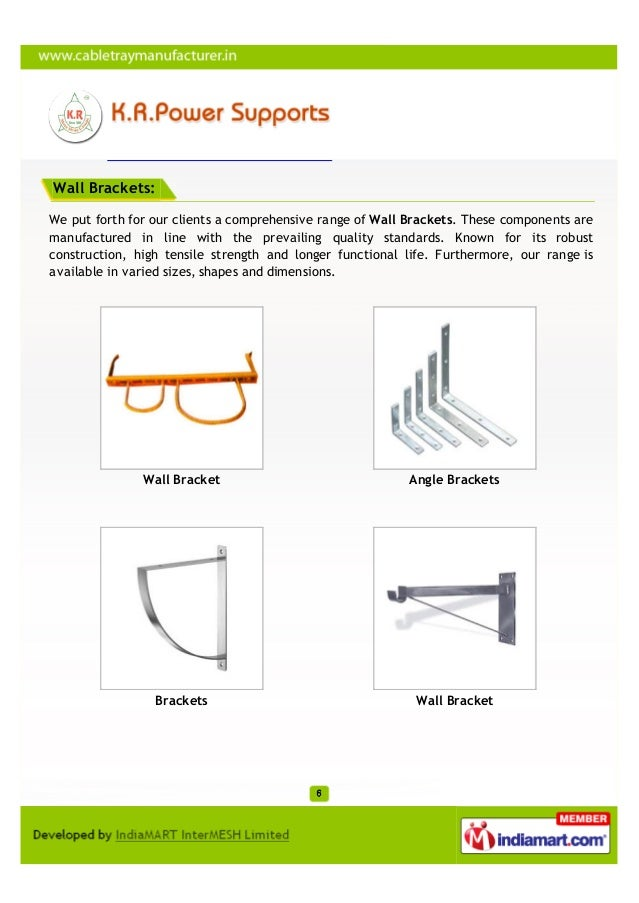 Wall Brackets:We put forth for our clients a comprehensive range of Wall Brackets. These components aremanufactured in lin...