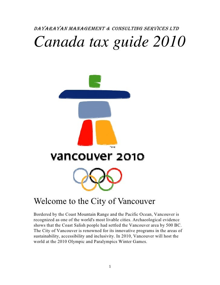 DAYARAYAN MANAGEMENT & CONSULTING SERVICES LTDCanada tax guide 2010Welcome to the City of VancouverBordered by the Coast M...
