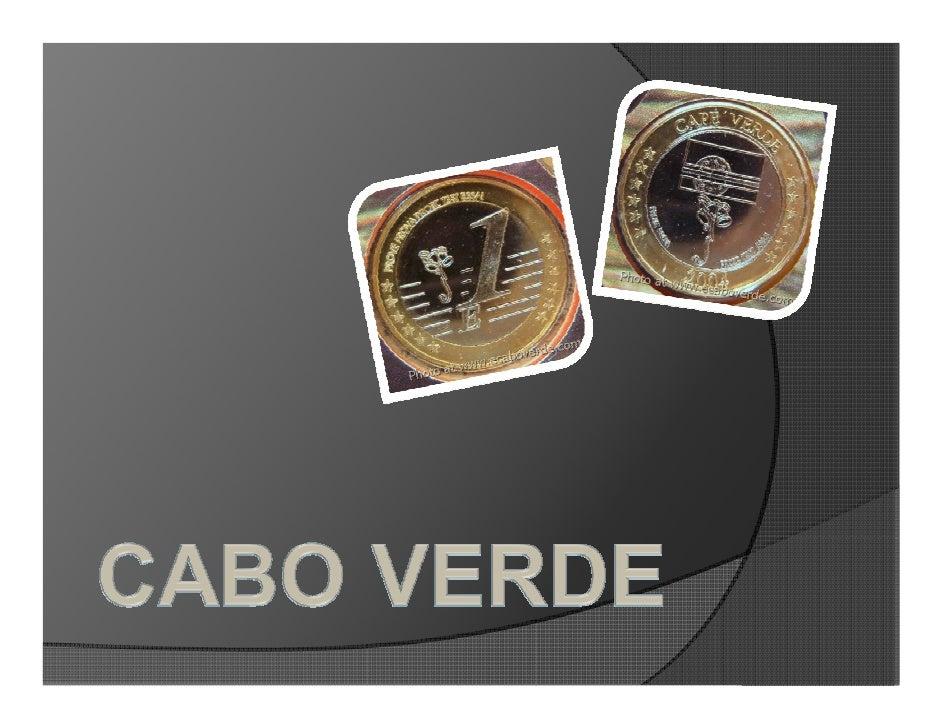 Cabo Verde país de origem vulcânica, constituído por dez ilhas. Está localizado no Oceano Atlântico.      Os vizinhos de C...