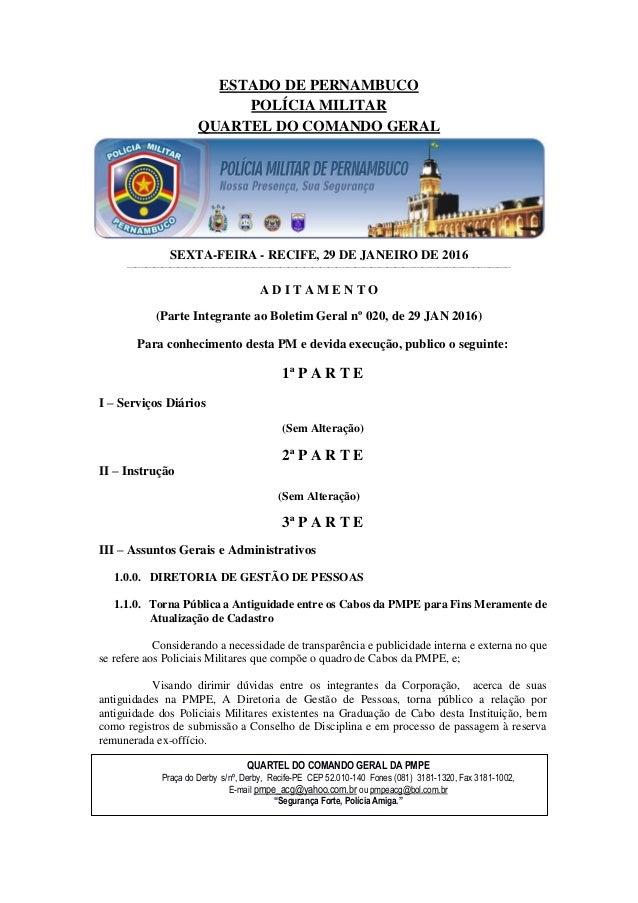ESTADO DE PERNAMBUCO POLÍCIA MILITAR QUARTEL DO COMANDO GERAL SEXTA-FEIRA - RECIFE, 29 DE JANEIRO DE 2016 ________________...