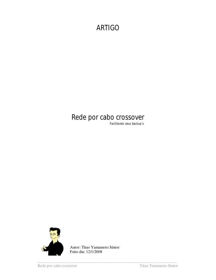 ARTIGO                 Rede por cabo crossover                                      Facilitando seus backup's             ...