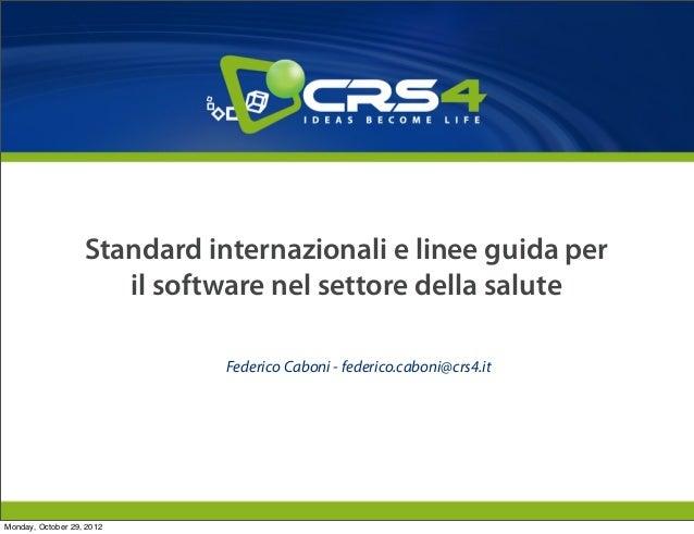 Standard internazionali e linee guida per                      il software nel settore della salute                       ...
