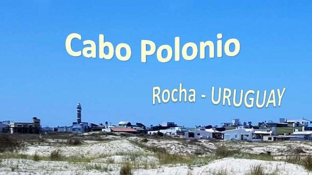 CABO POLONIO, Rocha - Uruguay