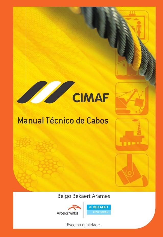 Manual Técnico de Cabos anual Técnico de Cabos  ec rev3 2010.indb 1  15/08/12 10:3
