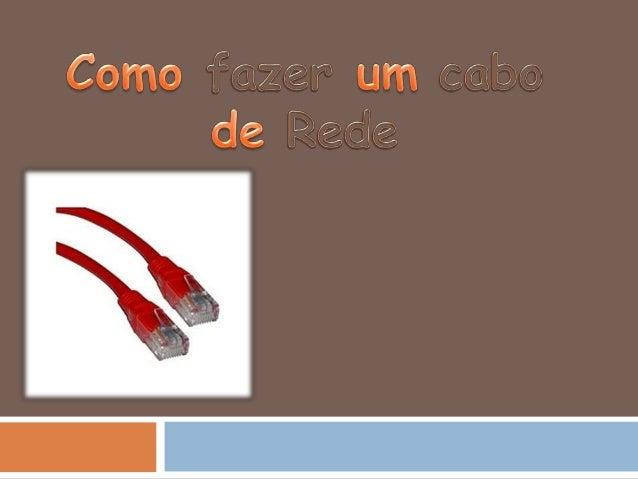 Material Preciso   - Computadores;   - Cabo UTP;   - 2 Conectores RJ45;   - Sistema Operativo Windows;   - Alicate de...