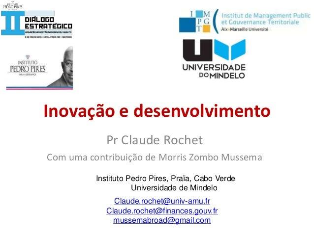 Pr Claude Rochet Com uma contribuição de Morris Zombo Mussema Claude.rochet@univ-amu.fr Claude.rochet@finances.gouv.fr mus...